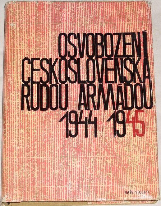 Osvobození Československa Rudou armádou 1944-1945