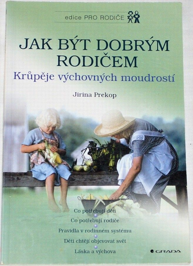 Prekop Jirina - Jak být dobrým rodičem
