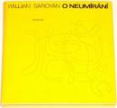 Saroyan William - O neumírání