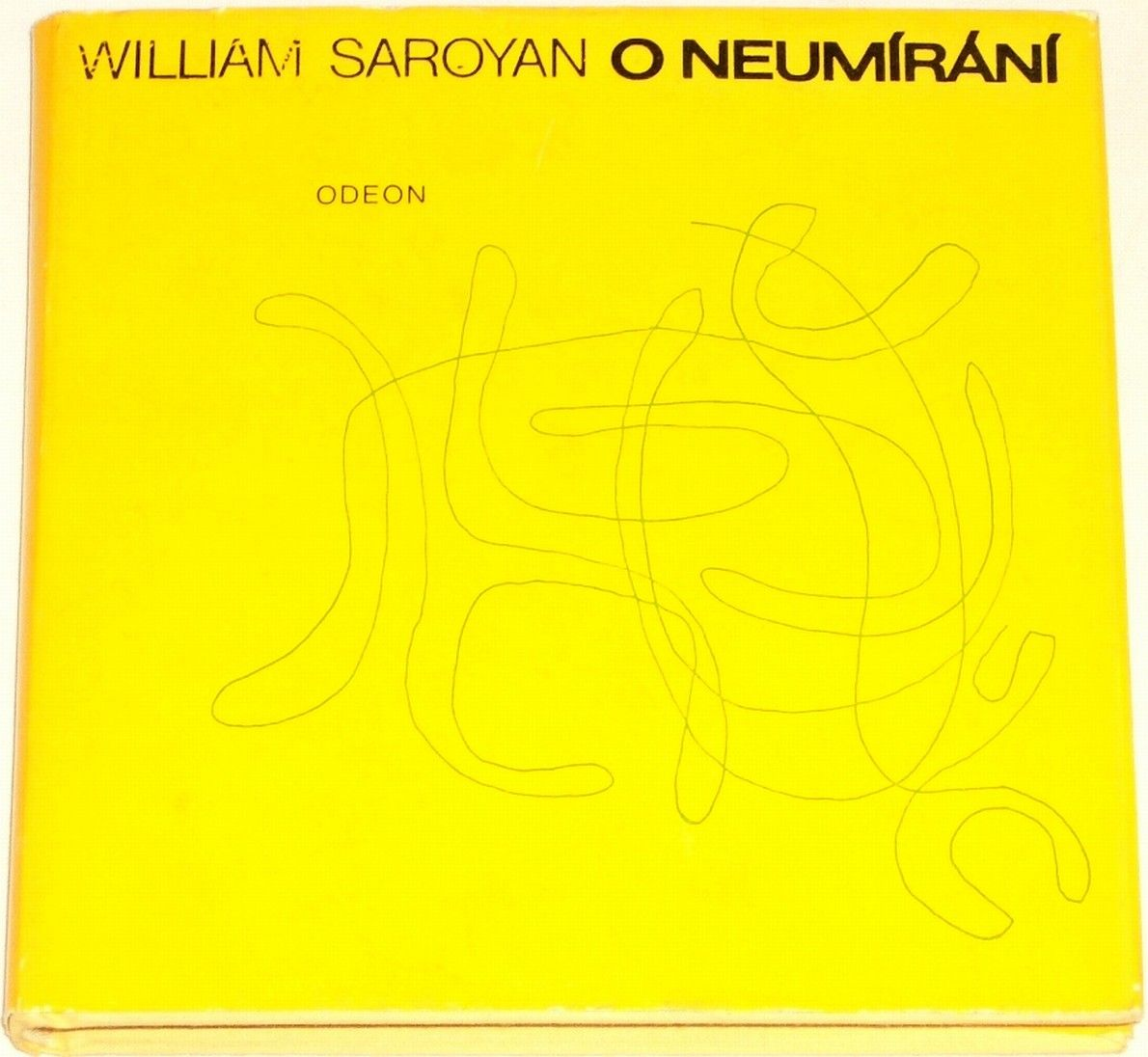 Saroyan William - O neumírání