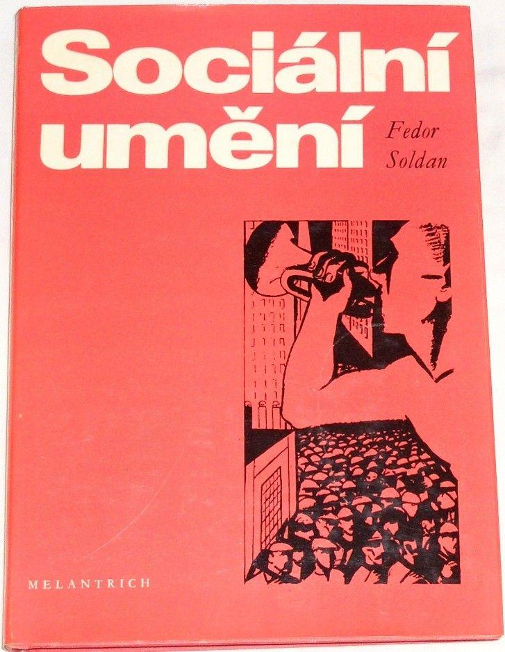 Soldan Fedor - Sociální umění