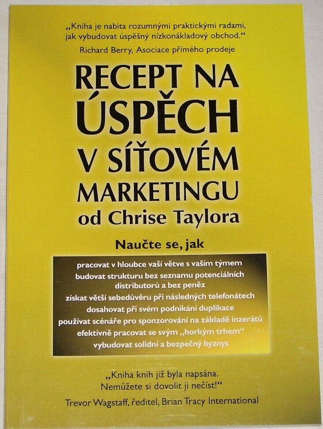 Taylor Chris - Recept na úspěch v síťovém marketingu