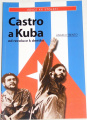 Trento Angelo - Castro a Kuba od revoluce k dnešku