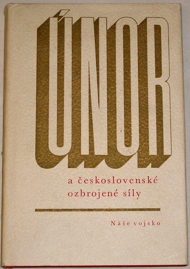 Únor a československé ozbrojené síly