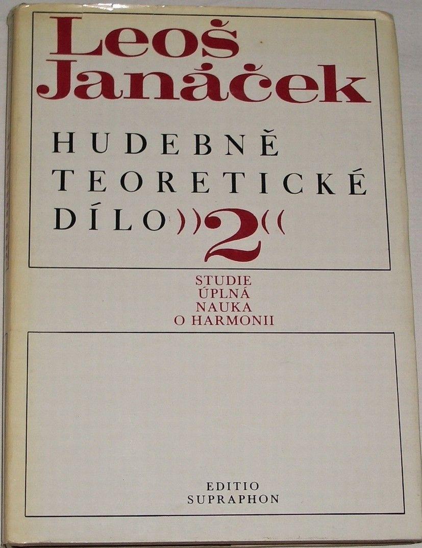 Blažek Karel - Leoš Janáček: Hudebně teoretické dílo 2