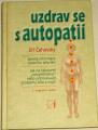 Čehovský Jiří - Uzdrav se s autopatií