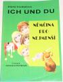 Coubalová Alena - Ich und du (Němčina pro nejmenší)