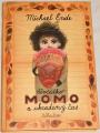 Ende Michael - Děvčátko Momo a ukradený čas