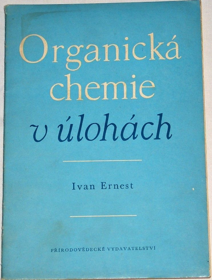 Ernest Ivan - Organická chemie v úlohách