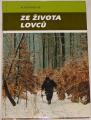 Indruch Alois - Ze života lovců
