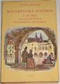 Jirásek Alois - Maloměstské historie