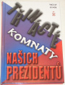 Junek Václav - Třinácté komnaty našich prezidentů
