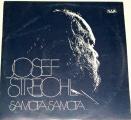 LP Josef Streichl - Samota, Samota