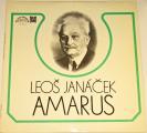 LP Leoš Janáček - Amarus / Josef Suk - Pod jabloní
