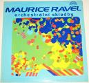 LP Maurice Ravel - Orchestrální skladby