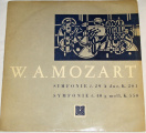 LP W. A. Mozart - Symfonie č. 29 A dur, K. 201 / Symfonie č. 40 g moll, K. 550