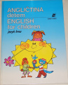 Švarc Josef - Angličtina dětem / English for Children