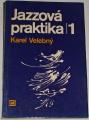 Velebný Karel - Jazzová praktika 1