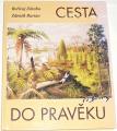 Záruba Bořovoj, Burian Zdeněk - Cesta do pravěku