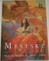 Beneš, Herčík, Skřípek - Městské divadlo Mladá Boleslav 1909 - 1999