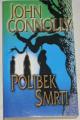 Connolly John - Polibek smrti