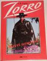 Curtis S. R. - Zorro mstitel: Mrtví nemluví, Zloději a podvodníci
