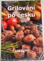 Höflerová Jitka - Grilování po česku