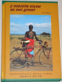 Jahoda Petr - S horským kolem na dno Afriky