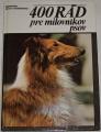 Koch-Kostersitz Manfred - 400 rád pre milovníkov psov