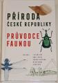 Kolibáč, Hudec, Laštůvka - Příroda České republiky (Průvodce faunou)