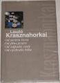 Krasznahorkai László - Od severu hora