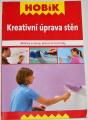 Kreativní úprava stěn - Motivy a vzory, pracovní techniky