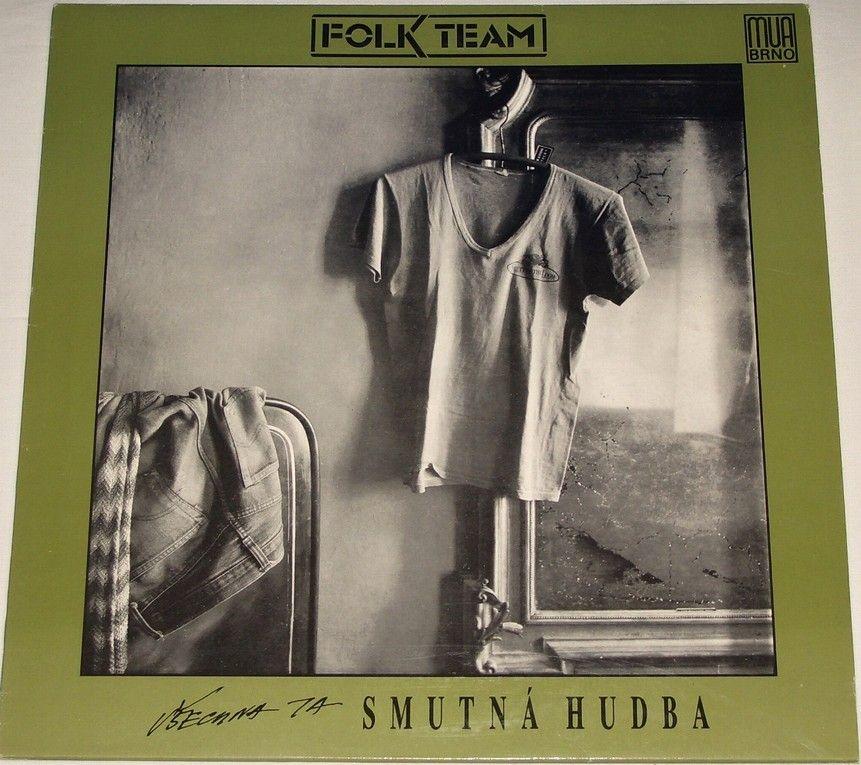 LP Folk Team - Všechna ta smutná hudba