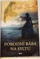 Pauly Gisa - Porodní bába na Syltu