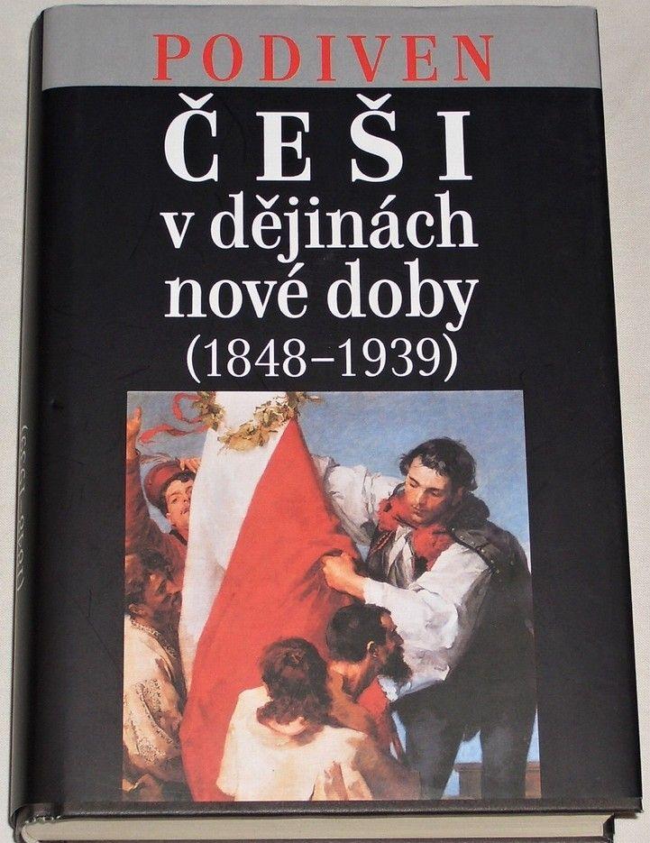 Příhoda, Pithart, Otáhal - Češi v dějinách nové doby (1848-1939)