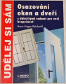 Reinbold Hans-Jürgen - Udělej si sám: Osazování oken a dveří