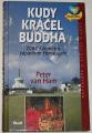 van Ham Peter - Kudy kráčel Buddha