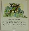 Čtvrtek Václav - O hajném Robátkovi a jelenu Větrníkovi