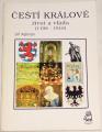 Ajšman Jiří - Čeští králové: život a vláda (1198 - 1918)