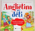 Angličtina pro děti - Perníková chaloupka, Červená karkulka