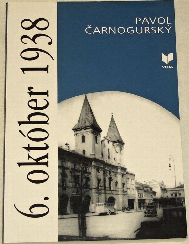 Čarnogurský Pavol - 6. október 1938