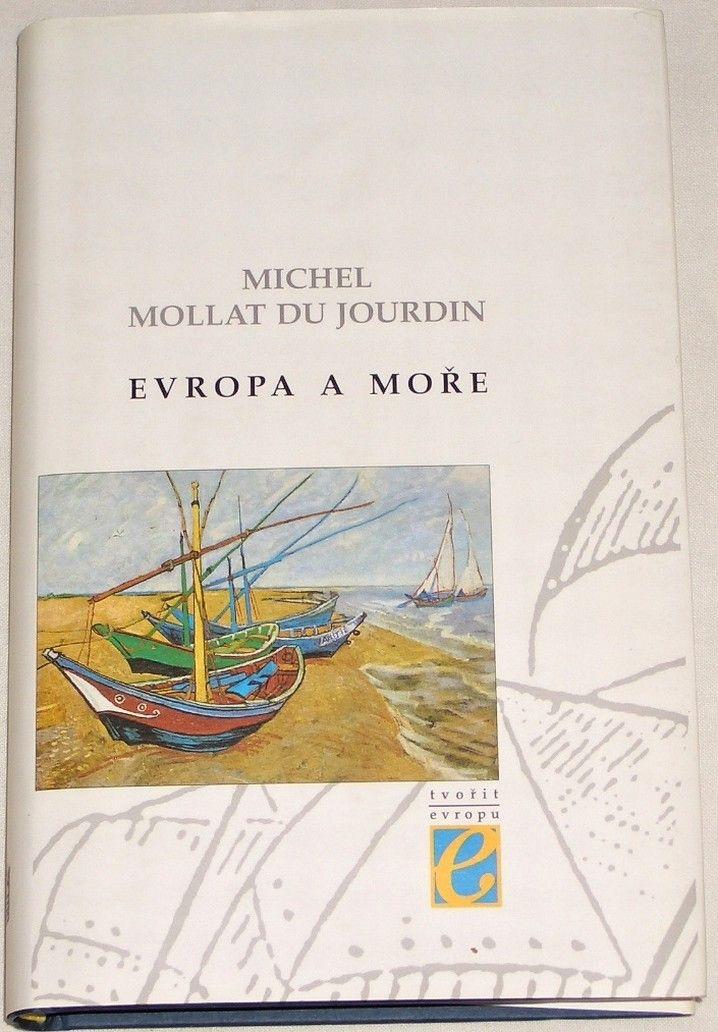 du Jourdin Michel Mollat - Evropa a moře