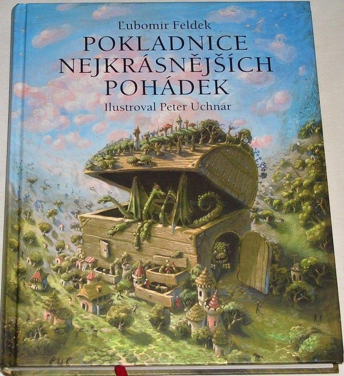 Feldek Ľubomír - Pokladnice nejkrásnějších pohádek