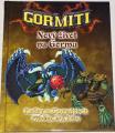 Gormiti: Nový život na Gormu
