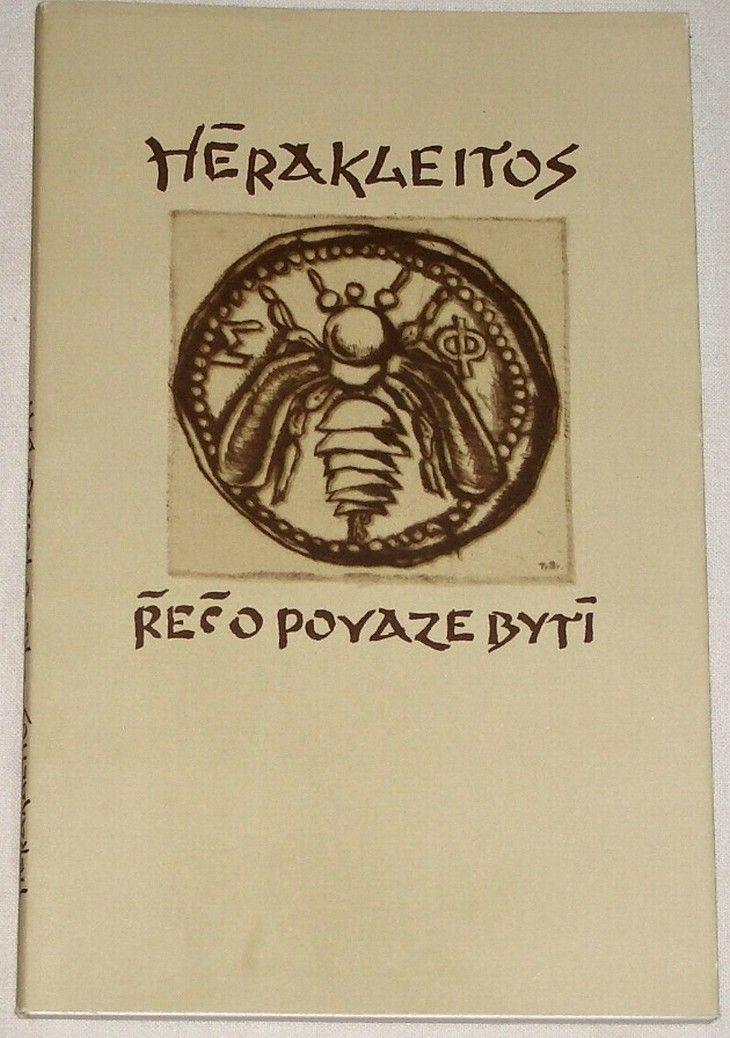 Hérakleitos - Řeč o povaze bytí