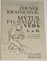 Kratochvíl Zdeněk - Mýtus, filosofie, věda I. a II.