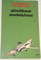 Kupka František, Adamczyk Ivan - Plastikové modelářství