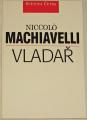 Machiavelli Niccolo - Vladař