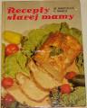 Martišová M., Martiš F. - Recepty starej mamy