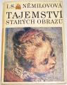Němilovová I.S. - Tajemství starých obrazů